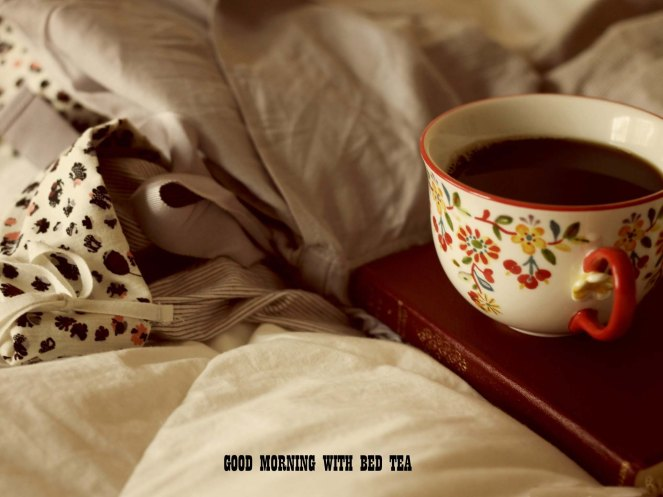 Bed-Tea-In-Early-Morning